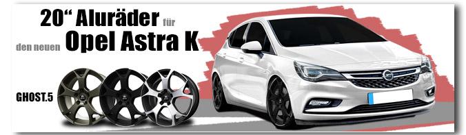 Neuer Opel Astra K 20 Zoll GHOST.5